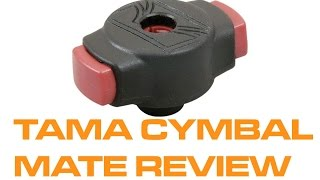 Product review - Drum tips - The Tama Quick Set Cymbal Mate