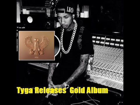 """Tyga Releases """"Gold Album"""" Exclusively Through Spotify, Birdman and Lil Wayne Featured on it."""