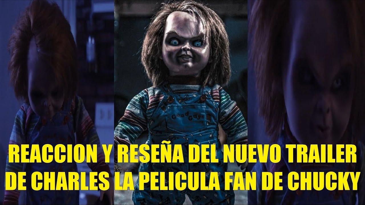 Reaccion Y Resena Del Nuevo Trailer De Charles La Pelicula Fan De Chucky 2020 Youtube