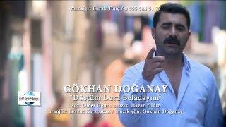 Gökhan Doğanay - Düştüm Dara Beladayım Yeni Klip 2017