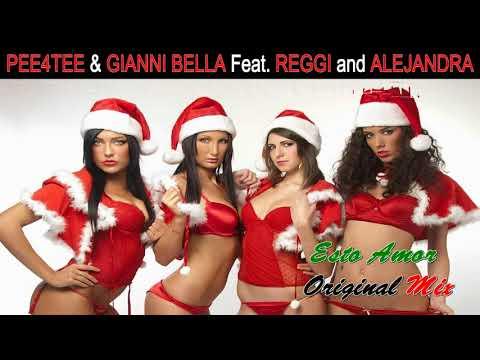 PEE4TEE & GIANNI BELLA Feat. REGGI And ALEJANDRA / ESTO AMOR  Original Mix