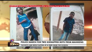 POLICE LAUNCH SEARCH FOR TWO KIDNAPPED CHILDREN FROM MAHIKENG