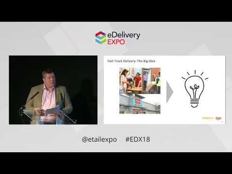 EDX 2018 - Nigel Blunt, Sainsbury's Argos - Driving growth through same-day delivery
