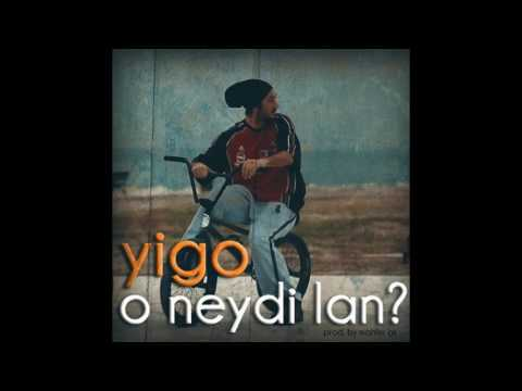 Yigo - O Neydi Lan ?