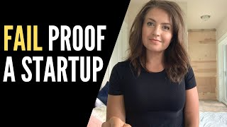 How to Fail Proof a Startup