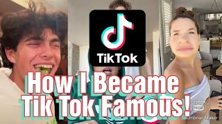 The Story Of How I Became Tik Tok Famous! - Road To Tik Tok Fame (Part: 1)