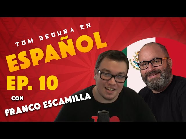 Ep. 10 con Franco Escamilla | Tom Segura En Español (ENGLISH SUBTITLES)