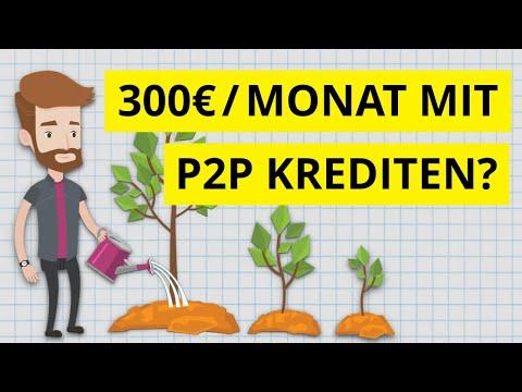 300€ passives Einkommen pro Monat mit P2P Krediten?! So würde ich heute starten
