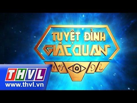 THVL | Tuyệt đỉnh giác quan – Tập 2 – Đại Nhân, Tronie, Thanh Trà, Vic Nguyễn…