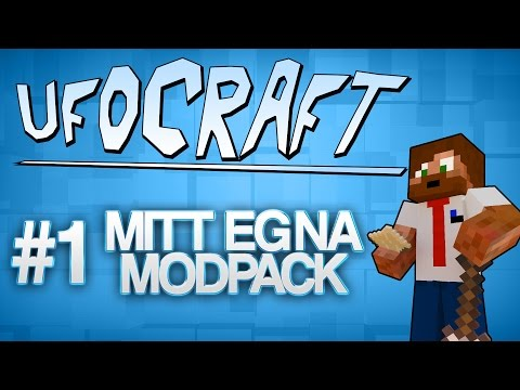 MITT EGNA MODPACK! | Minecraft UfoCraft - #1