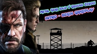 METAL GEAR SOLID V GROUND ZEROES Begin Gameplay PC HD