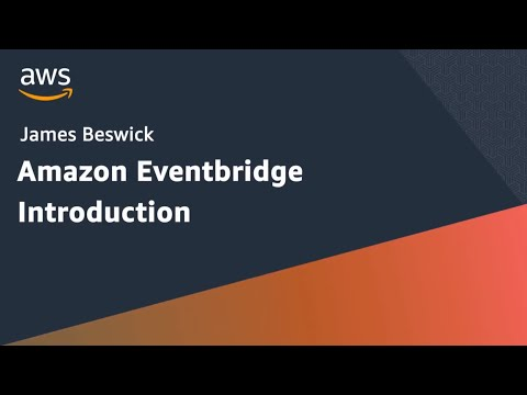 Intro to Amazon EventBridge