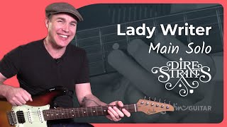 Lady Writer - Dire Straits [MAIN SOLO] 4of4- Mark Knopfler Guitar Lesson Tutorial (CS-009)