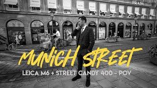 MUNICH STREET PHOTOGRAPHY POV | Street Candy 400 + Leica M6