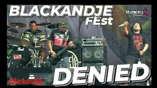 DENIED Live BLACKANDJE FEST 2019 (Bulungan) Full Action