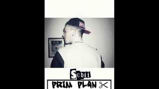 Sebii - Prim Plan