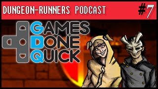 Dungeon Runners Podcast #7 - Summing Up SGDQ | ft. General Drowned, and Matt