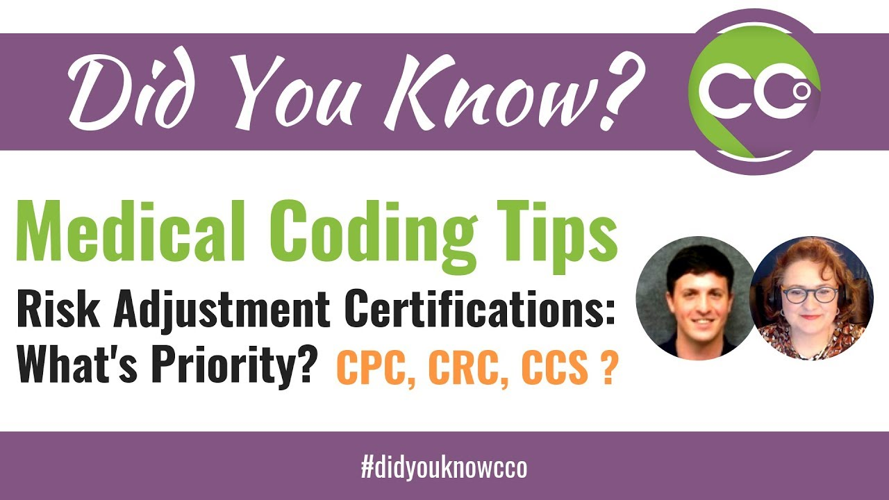 Medical Coding Tips What Is My Next Certification In Risk