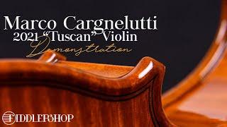 Marco Cargnelutti 2021 Il Toscano Violin from Fiddlershop