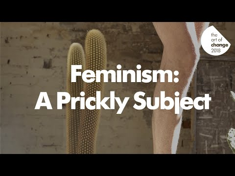 The Art of Change: Feminism // A Prickly Subject by Helen Plumb