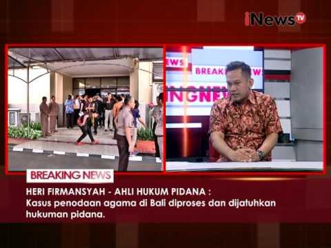 Kasus penistaan Agama di Bali diproses & dijatuhkan hukuman Pidana - iNews Breaking News 15/11