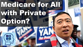 Andrew Yang explains his take on Medicare for All and why its different than Warren plan [NFY Clip]