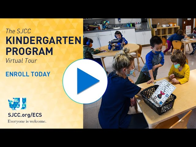 SJCC ECS - Kindergarten Program - Virtual Tour