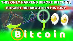BREAKING!!! BITCOIN ONLY DOES THIS BEFORE ITS BIGGEST BREAKOUTS IN HISTORY!!! - IT'S ABOUT TO HAPPEN