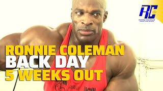 A Day in the Life of Ronnie Coleman- Back Day 5 weeks out from Mr. Olympia