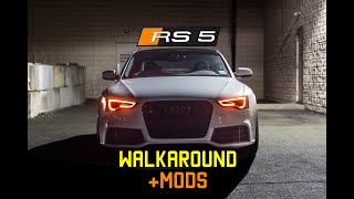 AUDI RS5 WALKAROUND + MODS!