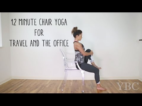 12 Minute Chair Yoga for Travel and the Office