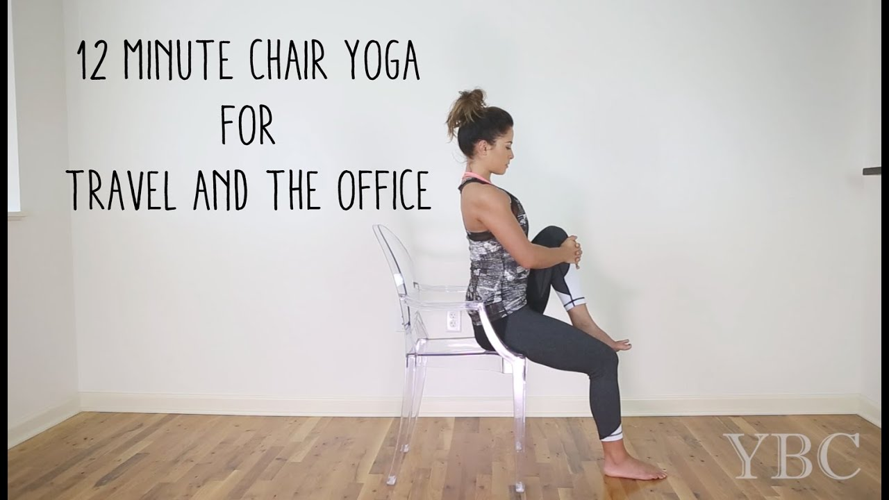 12 minute chair yoga for travel and the office - youtube