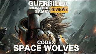 GMG REVIEWS - NEW Codex: Space Wolves
