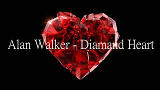 Alan Walker - Diamond Heart lyrics