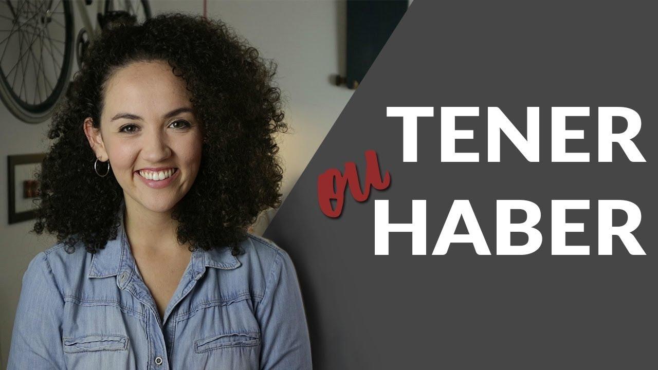 Quando usar TENER e HABER? - Aprenda Verbos em Espanhol!