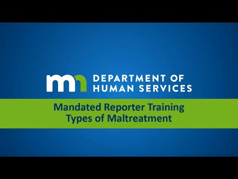 Mandated Reporter Training - Maltreatment Types
