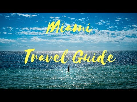 MIAMI TRAVEL GUIDE - MUST things to do in MIAMI!