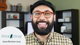 Felix Gray | What Lens Is Right For You? | 2019 Review