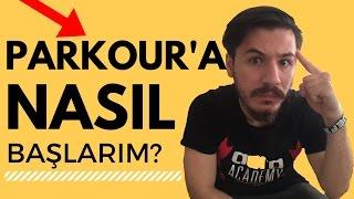 PARKUR'A NASIL BAŞLARIM ? (5 ADIM DA)