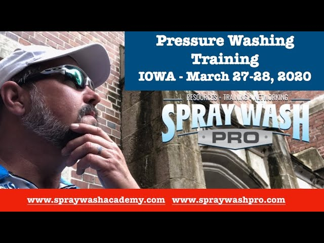 Free IOWA Pressure Washing Training   March 27 & 28