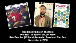 Reelblack Radio - In Search of Lost Films/ Philadelphia Asian American Film Festival