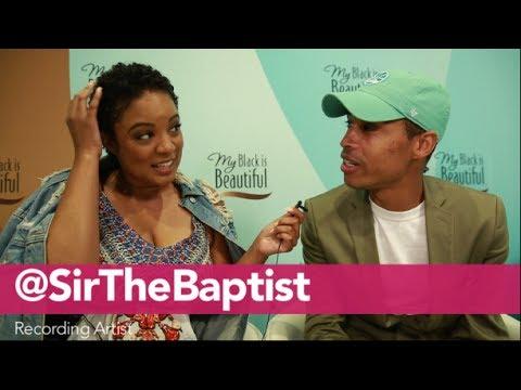 Sir The Baptist talks self care with The Cut Life
