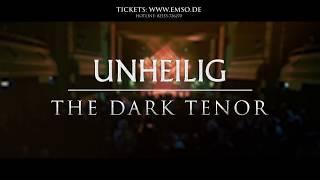 UNHEILIG & THE DARK TENOR AUF ZEITREISE