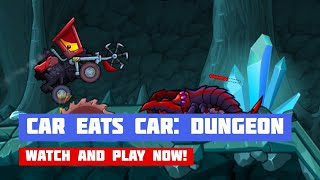 Car Eats Car: Dungeon Adventure · Game · Gameplay