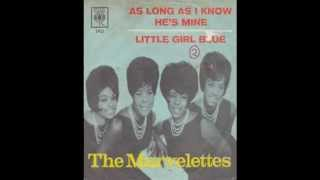Marvelettes As Long As I Know He