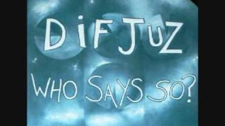 Dif Juz - Song With No Name