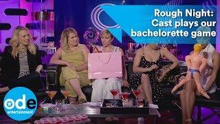 Rough Night: The cast play our bachelorette game