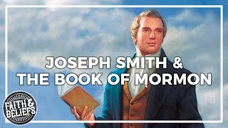 Did Joseph Smith make up The Book of Mormon? (If/And Conditionals)
