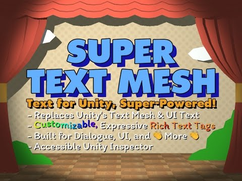 Super Text Mesh by KaiClavier
