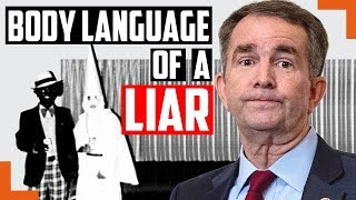 Does Body Language Prove Virginia Governor Northam Lied That He Wasn